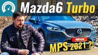 Новая MPS ?! Mazda 6 TURBO против Toyota Camry 3.5. Чего ждать от  2021?