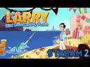 Leisure Suit Larry - Wet Dreams Dry Twice Соблазняем малышек часть 2