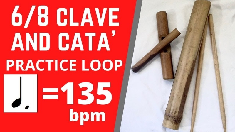 6 8 CLAVE w CATA' ♩ = 135 bpm PRACTICE LOOP PLAY ALONG Rumba