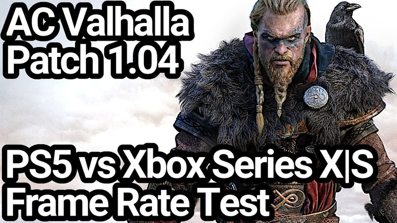 Assassin's Creed Valhalla Patch 1 04 PS5 vs Xbox Series X S Frame Rate Comparison