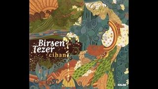 Birsen Tezer - Cihan (Full Album)