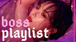 a playlist to make you feel like a boss #2
