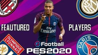 Избранные Игроки ПСЖ, Лион, Милан, Интер | PES 2020 | Мбаппе 92, Доннарума 88, Шкриньяр 90