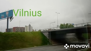 Видеозарисовка: въезд в Вильнюс на автобусе и немного замковой горы