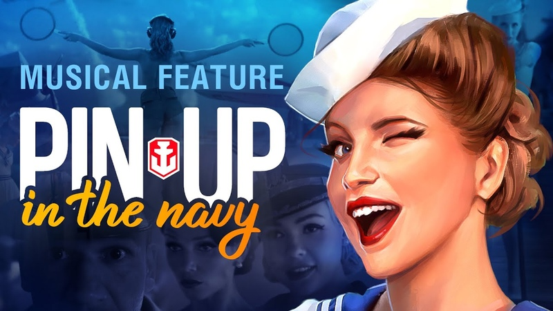 Pin Up in the Navy World of Warships Musical