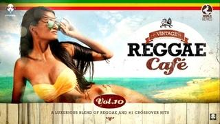 Vintage Reggae Café Vol 10 - Full Album 2020