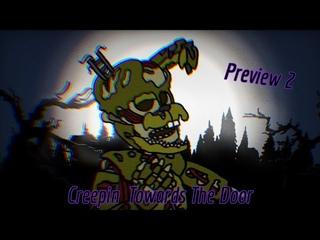 [FNAF/DC2] Creepin Towards the Door Remix/Cover Preview 2
