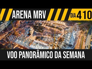 ARENA MRV   11/11 VOO PANORÂMICO DA SEMANA   04/06/2021