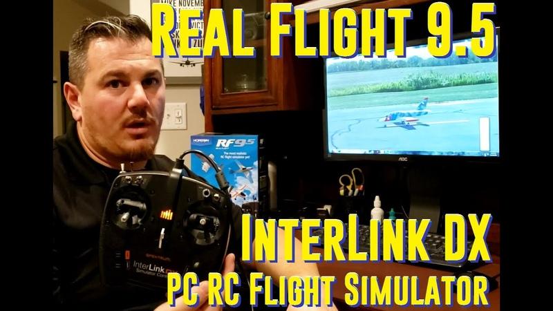 Horizon Hobby - Real Flight 9.5 with InterLink DX Transmitter Controller