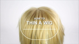 How to Thin a Wig