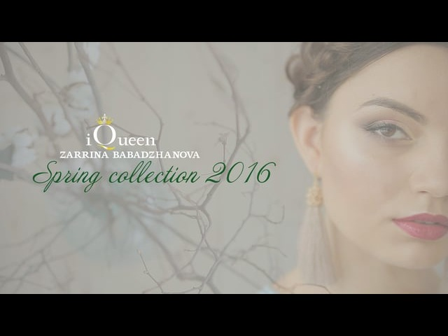 Spring collection 2016 by iQueen Zarrina Babadzhanova