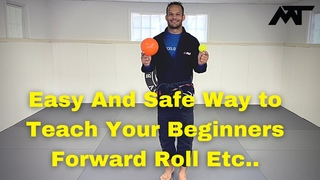 Easy Way to teach Your Beginners Forward Roll, BreakFall, BackRoll, Technical Stand up, Hip Escape