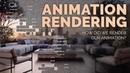 How did we render our animation? Render quickly even if you don't have a great computer!