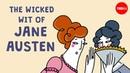 The wicked wit of Jane Austen - Iseult Gillespie