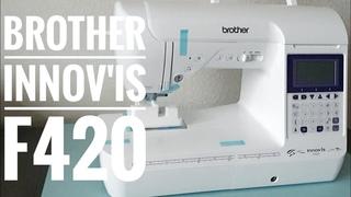 Обзор швейной машины Brother innov'is F420. Скрапбукинг.