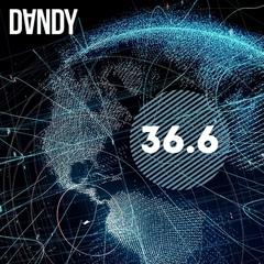 Dj Dandy - 36.6