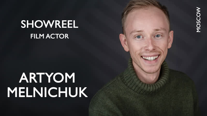 Artyom Melnichuk - film actor (Showreel 2020) Moscow. Russia. English subtitles