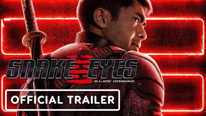 Snake Eyes G I Joe Origins Official Trailer 2021 Henry Golding Samara Weaving