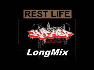 Rest Life   LONG MIX