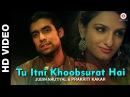 Tu Itni Khoobsurat Hai Reloaded - Prakriti Kakar | Amjad Nadeem | Jubin