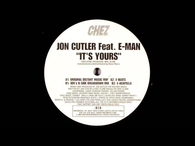 Jon Cutler Feat E Man It's Yours Original Distant Music Mix