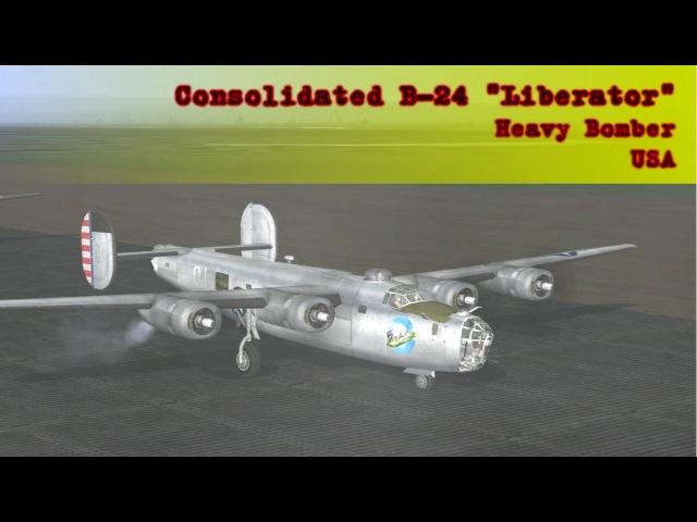 Обзор бомбардировщика 2 Consolidated B 24 Liberator для боброфилов как деды