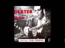 Dexter Gordon - Don't worry about me