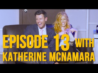 Episode 13 - Special Guest Katherine McNamara (Freeform's Shadowhunters)