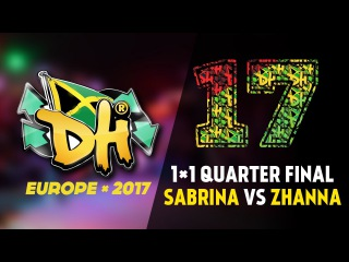 DHI EUROPE 2017 - 1VS1PRO 1/4 FINAL - SABRI VS ZHANNA (WIN)