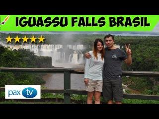 IGUASSU FALLS, Brasil - Argentina (Водопады Игуассу, Бразилия - Аргентина) /// GOPRO 4 SILVER