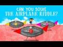 Can you solve the airplane riddle - Judd A. Schorr