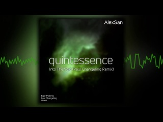 [Quintessence] Into The Void (Paul Changeling Remix)