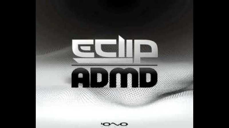 E Clip Admd Original Mix
