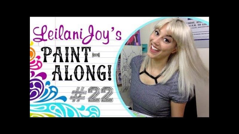 Leilani Joy's Paint Along 22 Titania the Fairy Queen Pt 1