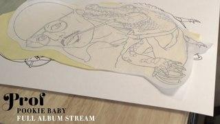 Prof - Pookie Baby (Full Album Stream)