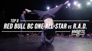 Red Bull BC One All-Stars vs RAD / Top 8 / / Massive Monkees 2019