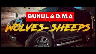 BUKUL &  - Волки-Овцы / Wolves-Sheeps (Official Video)