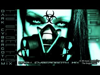 Dark Cybergoth Mix by The Enigma