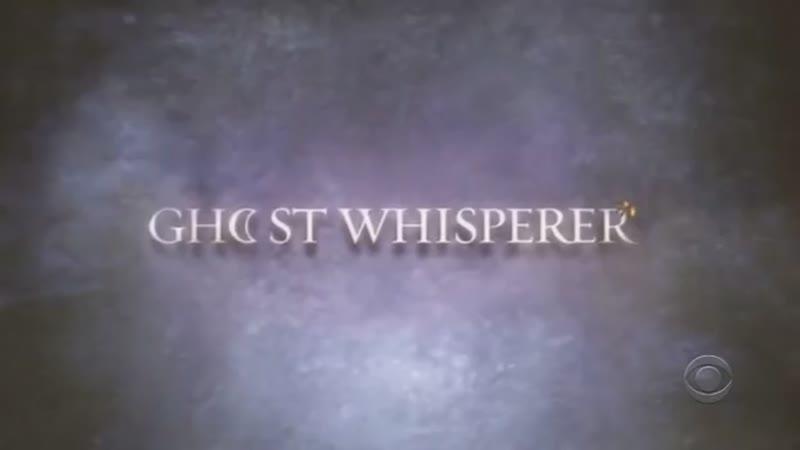 Ghost Whisperer Говорящая с призраками заставка