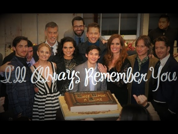 OUAT Cast I'll Always Remember You