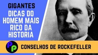 17 CONSELHOS DE JOHN D. ROCKEFELLER - O HOMEM MAIS RICO DA HISTRIA MODERNA