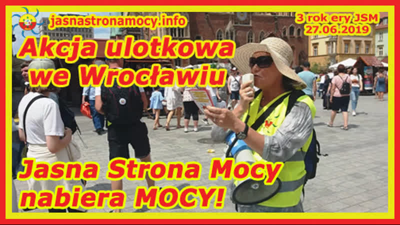 Akcja ulotkowa we Wrocławiu! Jasna Strona Mocy nabiera MOCY‼