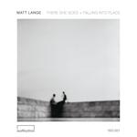 Matt Lange - Falling into Place