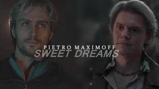 Pietro Maximoff    Sweet Dreams