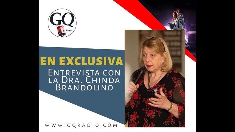El Disparate del CoronaVirus Dra Chinda Brandolino en GQ Radio