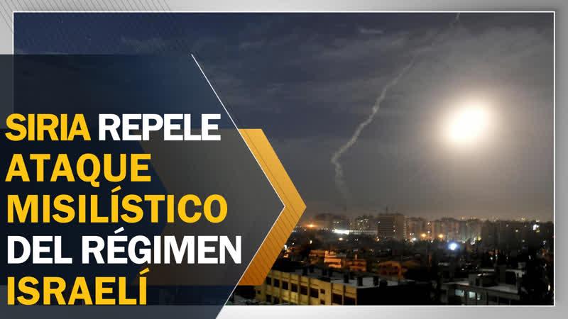 Defensa antiaérea siria repele ataque misilístico del régimen israelí