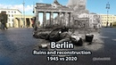 BATTLE OF BERLIN - ALL PLACES - INCREIBLE WW2 aftermath FULL HD then and now: III Reich in RUINS