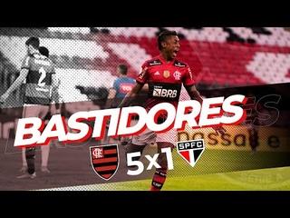 Bastidores - Flamengo 5 x 1 São Paulo