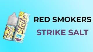 Strike Salt Red Smokers