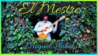El Mestre Miguel Llobet, (2020)